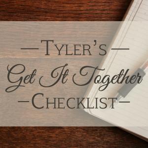 Tyler Checklist