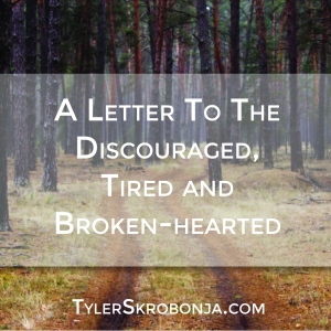 A Letter to the Discouraged(pic)